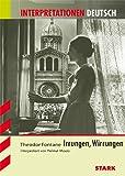 Interpretationshilfe Deutsch / THEODOR FONTANE: Irrungen, Wirrungen
