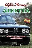 ALFA ROMEO ALFETTA: REGISTRO DE RESTAURACIÓN Y MANTENIMIENTO (Ediciones en español)
