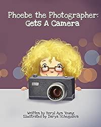 Book for kids about Photography called Phoebe the Photographer Gets a Camera