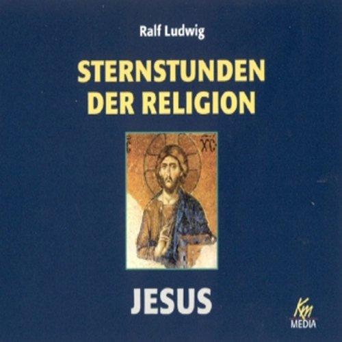 Jesus. Sternstunden der Religion Titelbild