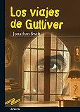 Los viajes de Gulliver (CLÁSICOS - Tus Libros-Selección nº 25)
