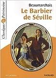 Le Barbier de Séville de Pierre-Auguste Caron de Beaumarchais ( 22 juin 2012 ) - MAGNARD; Édition 1re (22 juin 2012) - 22/06/2012