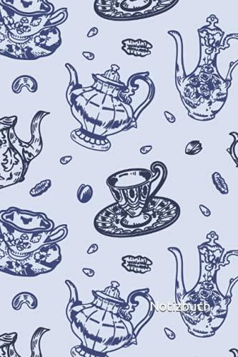 Notizbuch: Teetasse Notizbuch   6x9 Zoll DIN A5   100 Seiten liniert   Teekannen Notizheft   Teeservice Tagebuch   Teetrinker Geschenk   Teetassen Schreibheft