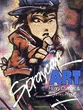 Spraycan Art (Street Graphics / Street Art) (Paperback) Common - Thames & Hudson Ltd - 01/01/1987