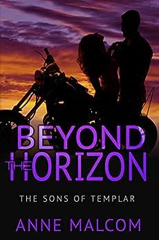 Beyond the Horizon (The Sons of Templar MC Book 4) by [Anne Malcom, Kaylene Osborn]