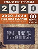 5 year monthly planner 2020-2024: five year planner 2020-2024 for planning short term to long term goals | easy to use and overview your plan | forget ... remember the lesson inspire quote design