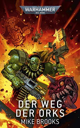 Der Weg der Orks (Warhammer 40,000)