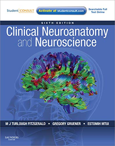 Clinical Neuroanatomy and Neuroscience: With Student...