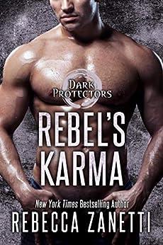 Rebel's Karma (Dark Protectors Book 13) by [Rebecca Zanetti]