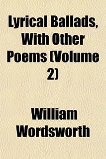Lyrical Ballads, (Volume 2); In Two Volumes