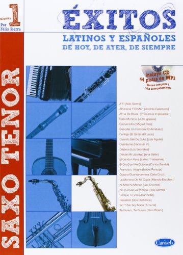 Éxitos Latinos y Españoles de Hoy, de Ayer, de Siempre (Saxo Tenor) (Exitos Latinos Y Espanoles)