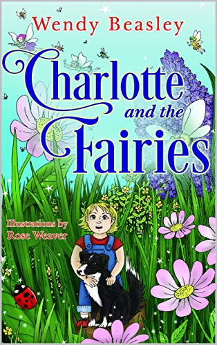 Charlotte and the Fairies (English Edition)