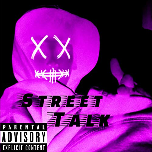 Street Talk [Explicit]