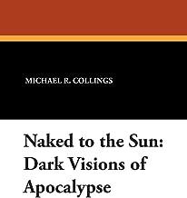 فستان NAKED لأشعة الشمس: الرؤى داكن من Apocalypse