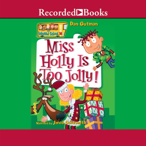 Miss Holly Is Too Jolly! audiobook cover art