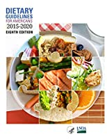 Dietary Guidelines for Americans, 2015-2020 Eighth Edition