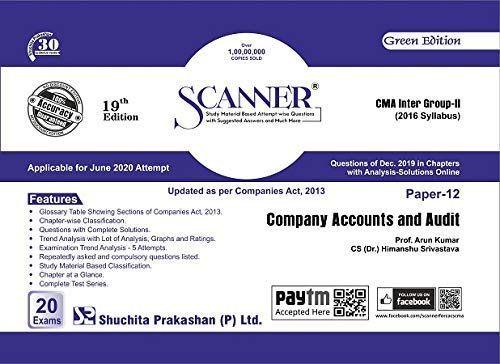 Shuchita Solved Scanner Combo CMA Inter Group 2 (ops & startegic management + CMA & Financial Management + Indirect Taxation + Company Accounts & Audits) New Syllabus Applicable for June 2020 Exam