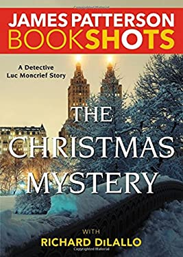 The Christmas Mystery: A Detective Luc Moncrief Mystery (BookShots)