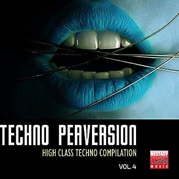 Techno Perversion, Vol. 4 (High Class Techno Compilation)