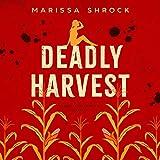 Deadly Harvest: Georgia Rae Winston Mysteries, Book 1 - Marissa Shrock