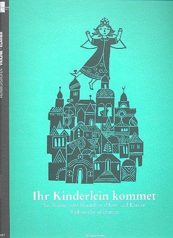Ihr Kinderlein, Kommet: Weihnachtslieder für Violine und Klavier