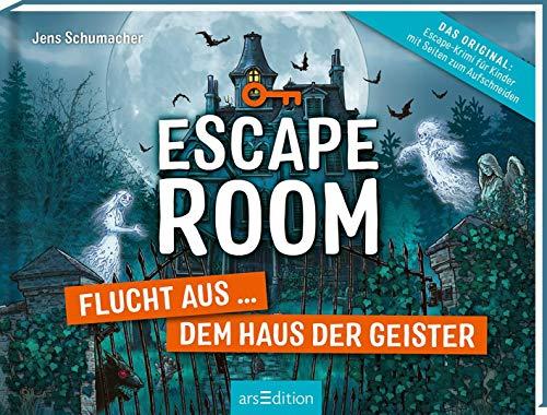 Escape Room - Flucht aus dem Haus der Geister: Escape-Krimi für Kinder mit Seiten zum Aufschneiden