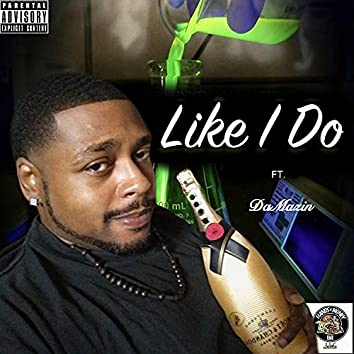 Like i Do (feat. DaMazin)