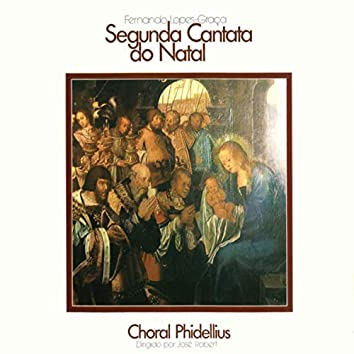 Lopes-Graça: Segunda Cantata do Natal