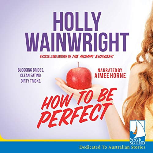 How to Be Perfect audiobook cover art