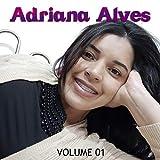 Adriana Alves, Vol. 01