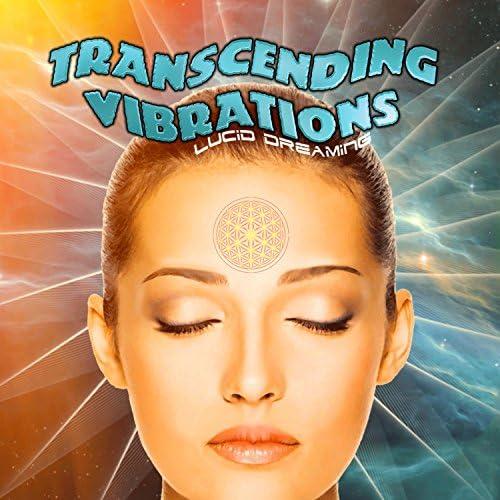 Transcending Vibrations