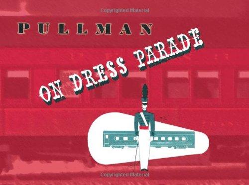 Pullman On Dress Parade
