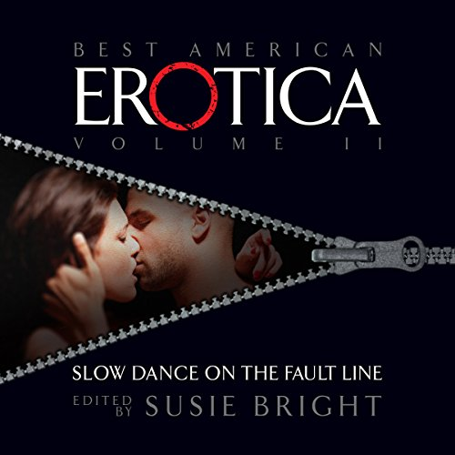 The Best American Erotica, Volume 2: Slow Dance on the Fault Line audiobook cover art