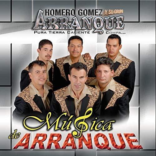 Homero Gomez Y Su Grupo De Arranque