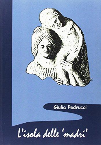 L'isola delle madri. Una rilettura della documentazione archeologica di donne con bambini in Sicilia