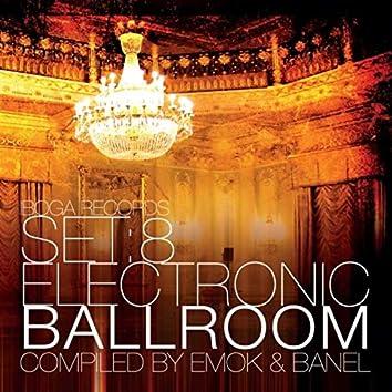 Set:8 Electronic Ballroom