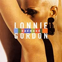Bad Mood by Lonnie Gordon (1991-07-28)