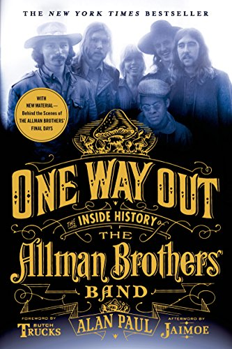 One Way Out: The Inside History of the Allman Brothers Band (English...