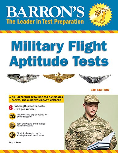 Compare Textbook Prices for Military Flight Aptitude Tests Barron's Military Flight Aptitude Tests Fourth Edition ISBN 9781438011042 by Duran, Terry L.
