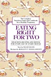 Eating Right for Two: The Complete Nutrition Guide and Cookbook for a Healthy Pregnancy