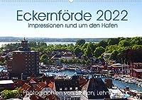 Eckernfoerde 2022. Impressionen rund um den Hafen (Wandkalender 2022 DIN A2 quer): Impressionen von der Stadt mit vier Haefen: Eckernfoerde. (Monatskalender, 14 Seiten )