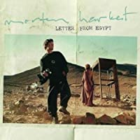 Letter From Egypt by Morten Harket (2008-06-24)