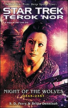 Terok Nor: Night of the Wolves (Star Trek: Deep Space Nine) by [S.D. Perry]