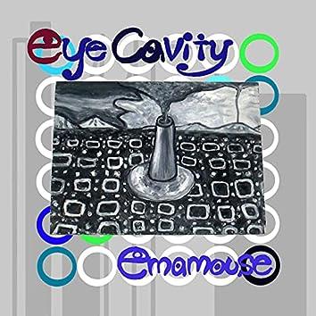 Eye Cavity