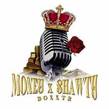 Money & Shawty
