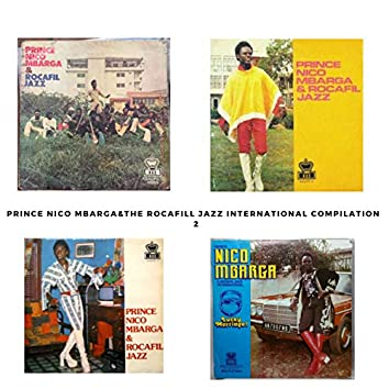 Prince Nico Mbarga & Rocafil Jazz International Compilation Pt. 2