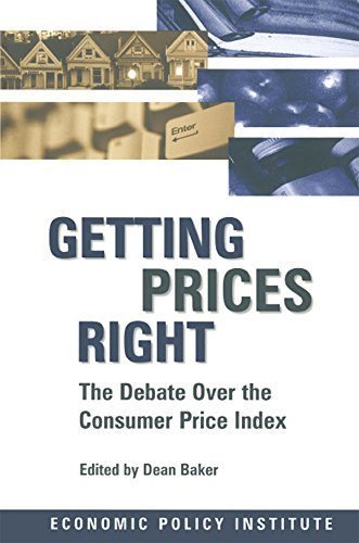 Getting Prices Right: Debate Over the Consumer Price Index (Economic Policy Institute) (English Edition)
