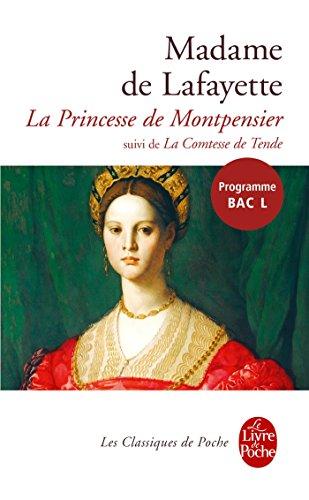 """La Princesse de Montpensier, suivi de """"La Comtesse de Tende"""""""