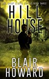 Hill House (The Harry Starke Novels Book 3)