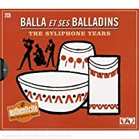 The Syliphone Years (2CD) by Balla Et Ses Balladins (2008-06-03)